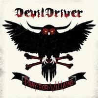 Pray for Villains by DevilDriver image