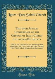 The 79th Annual Conference of the Church of Jesus Christ of Latter-Day Saints by Latter-Day Saints Church image