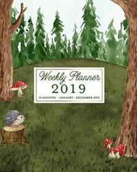 Weekly Planner 2019, 12 Months, January - December 2019 by Splendid Planners
