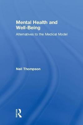Mental Health and Well-Being by Neil Thompson image