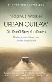 Urban Outlaw by Magnus Walker