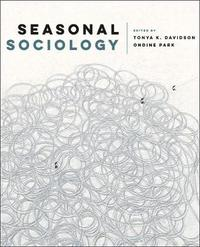 Seasonal Sociology