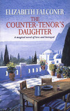 The Counter-tenor's Daughter by Elizabeth Falconer