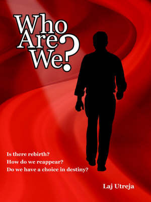 Who Are We? by Laj Utreja