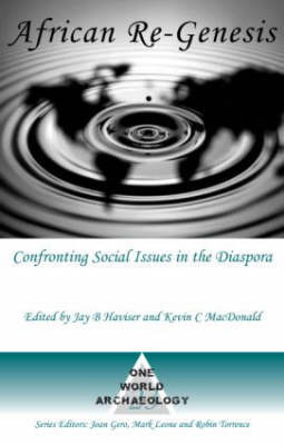African Re-genesis: Confronting Social Issues in the Diaspora by Kevin MacDonald