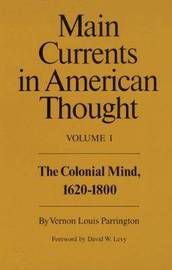 Main Currents in American Thought: v. 1 by Vernon Louis Parrington image