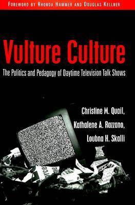 Vulture Culture by Christine M Quail