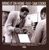 Bring It On Home: Black America Sings Sam Cooke by Various Artists