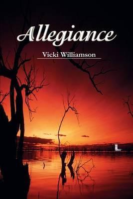 Allegiance by Vicki Williamson image