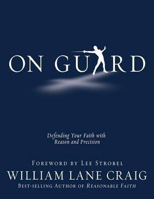 On Guard by William Lane Craig image