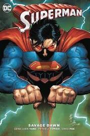 Superman Savage Dawn by Greg Pak