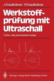 Werkstoffprufung Mit Ultraschall by K Volkmann