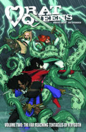Rat Queens Volume 2: The Far Reaching Tentacles of N'Rygoth by Kurtis J. Wiebe