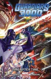 Guardians 3000: Volume 1 by Dan Abnett