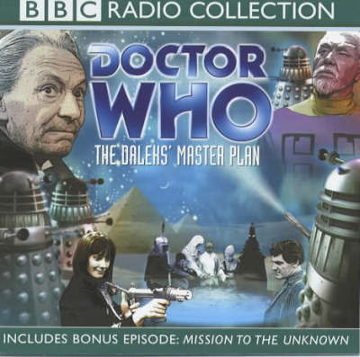 """Doctor Who"", the Daleks' Mater Plan: Dalek's Master Plan: Narrated by Peter Purves: Collector's Edition image"