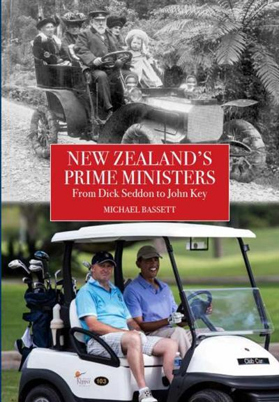 New Zealand's Prime Ministers by Michael Bassett