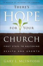 There's Hope for Your Church by Gary L. McIntosh
