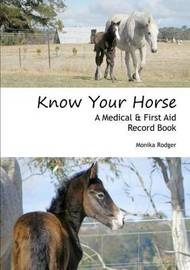 Know Your Horse by Monika Rodger
