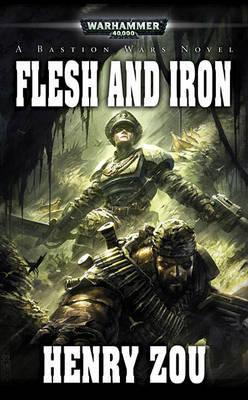 Warhammer: Flesh and Iron (Warhammer 40,000) by Henry Zou image