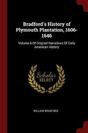 Bradford's History of Plymouth Plantation, 1606-1646 by William Bradford image