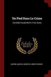 Un Pied Dans Le Crime by Eugene Labiche image