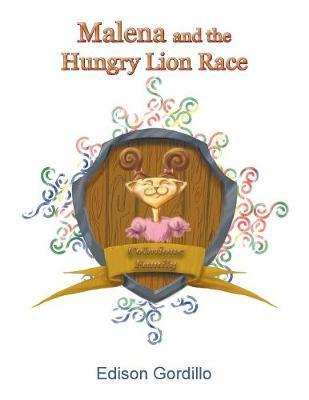 Malena and the Hungry Lion Race by Edison Gordillo