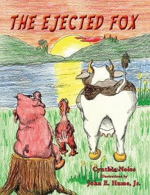 The Ejected Fox by Cynthia Noles