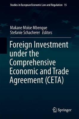 Foreign Investment Under the Comprehensive Economic and Trade Agreement (CETA)