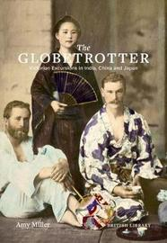 The Globetrotter by Amy Miller