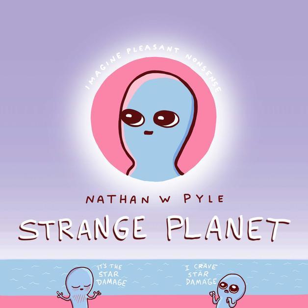 Strange Planet by Nathan W Pyle