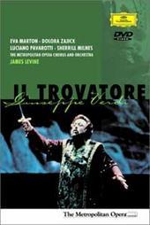 Marton/Pavarotti/Levine - Verdi: Il Trovatore on DVD
