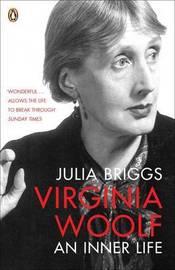 Virginia Woolf: An Inner Life by Julia Briggs image
