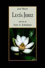 Lucia Jerez by Jose Marti