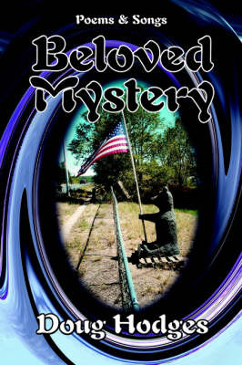 Beloved Mystery: Poems and Songs by Hodges Doug Hodges image