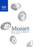 Mozart: His Life and Music (with Two Audio CDs) by Jeremy Siepmann