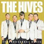 Hives - Tyrannosaurus Hives on DVD