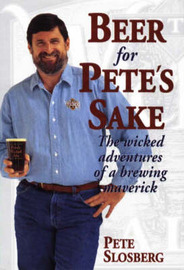 Beer for Pete's Sake by Pete Slosberg image
