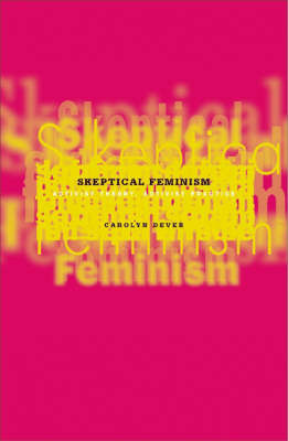 Skeptical Feminism by Carolyn Dever