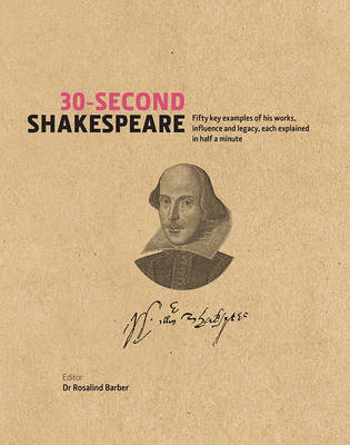 30-Second Shakespeare by Ros Barber