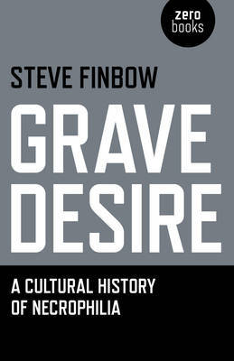 Grave Desire by Steve Finbow image