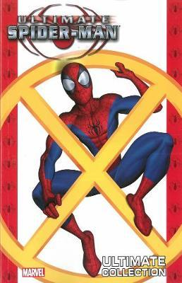 Ultimate Spider-man Ultimate Collection Book 4 by Brian Michael Bendis
