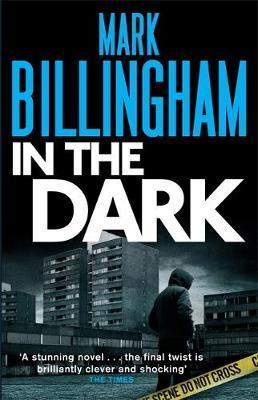 In the Dark by Mark Billingham image