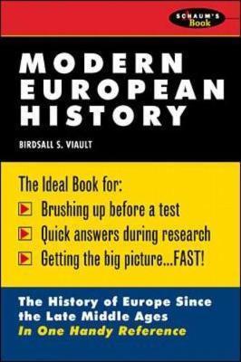 Schaum's Outline of Modern European History by Birdsall Viault