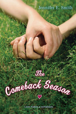 Comeback Season by Jennifer E Smith