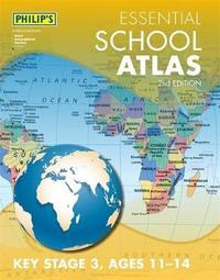 Philip's Essential School Atlas by Philip's Maps