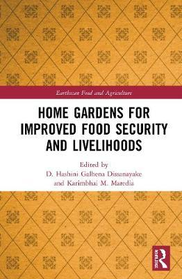 Home Gardens for Improved Food Security and Livelihoods