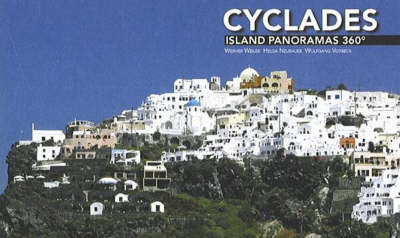 Cyclades: Island Panoramas by Werner Weiler