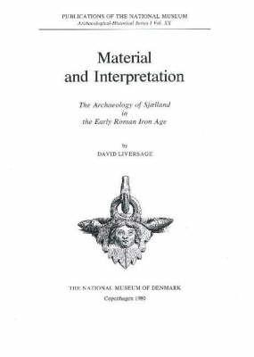 Material & Interpretation by David Liversage