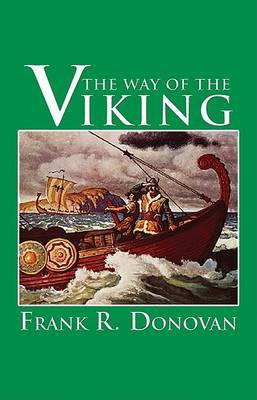 The Way of the Viking: An American Heritage Book by Frank R Donovan image