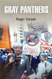 Gray Panthers by Roger Sanjek